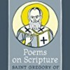 Poems on Scripture, PPS 46 (Popular Patristics)