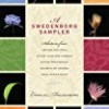 A Swedenborg Sampler: Selections from Heaven and Hell, Divine Love and Wisdom, Divine Providence, True Christianity, and Secrets of Heaven