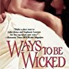 Ways to Be Wicked (Holt Sisters)