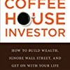 The New Coffeehouse Investor