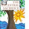 The Ancestral Sacrifice