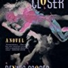 Closer (George Miles Cycle)