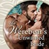 The Werebear's Unwanted Bride