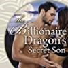 The Billionaire Dragon's Secret Son