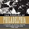 The Peoples of Philadelphia