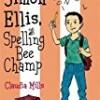 Simon Ellis, Spelling Bee Champ (Franklin School Friends)