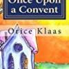 Once Upon a Convent: A Memoir of a Lesbian Nun