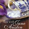 Tea with Jane Austen