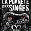 La Planete Des Singes (French edition of Planet Of The Apes)
