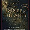 Empire of the Ants (La Saga des Fourmis)