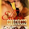 Ella's Choice (Spirited Hearts Series)