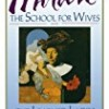 The School for Wives and The Learned Ladies, by Moliere: Two comedies in an acclaimed translation.