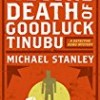 The Second Death of Goodluck Tinubu (Detective Kubu)
