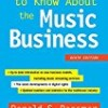 All You Need to Know About the Music Business (Ninth Edition)