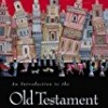 An Introduction to the Old Testament: The Canon and Christian Imagination
