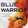 Blue Warrior (Troy Pearce)