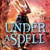 Under A Spell (Underworld Detective Agency)