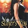 Slayer's Kiss (The Shadow Slayer Chronicles)