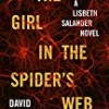 The Girl in the Spider's Web (Millenium Series)