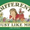 Different Just Like Me