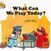 What Can We Play Today?