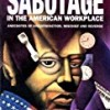 Sabotage in the American Workplace