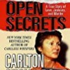Open Secrets: A True Story of Love, Jealousy, and Murder