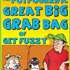 The Potpourrific Great Big Grab Bag of Get Fuzzy