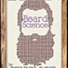 Beard Science (Winston Brothers)