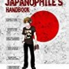 The Japanophile's Handbook