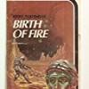 Birth of Fire (Laser Books)