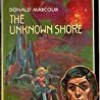 The Unknown Shore (Laser Books)