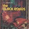 The Black Roads