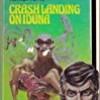 Crash Landing on Iduna (Laser Books)