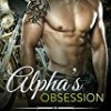 Alpha's Obsession (Bad Boy Alphas)
