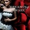 Dreaming Awake (Falling Under)