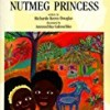 The Nutmeg Princess