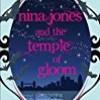 Nina Jones and the Temple of Gloom