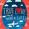 True Love and Other Lies (Little Black Dress)