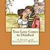 True Love Comes to Delaford