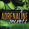 Adrenaline Secrets (Deadly DNA)