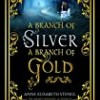 A Branch of Silver, a Branch of Gold (The Family of Night)