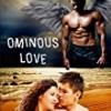 Ominous Love