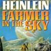 Farmer in the Sky (Heinlein's Juveniles)
