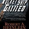 Rocket Ship Galileo (Heinlein's Juveniles)