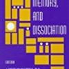 Trauma, Memory, and Dissociation (Progress in Psychiatry)