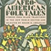 Afro-American Folktales (Pantheon Fairy Tale & Folklore Library)