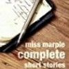 Miss Marple: Complete Short Stories (Miss Marple)
