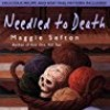 Needled to Death (Knitting Mysteries)
