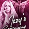 Izzy's Beginning (The King Brothers)